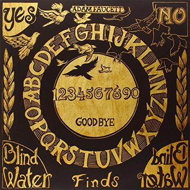 Adam Faucett BLIND WATER FINDS BLIND WATER Vinyl Record