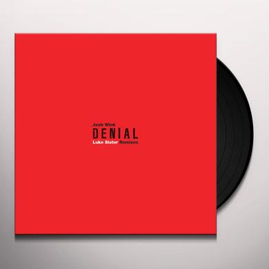 Josh Wink DENIAL (LUKE SLATER REMIXES) Vinyl Record