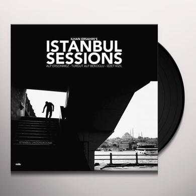 Ilhan Ersahin ISTANBUL SESSIONS: ISTANBUL UNDERGROUND Vinyl Record - Gatefold Sleeve