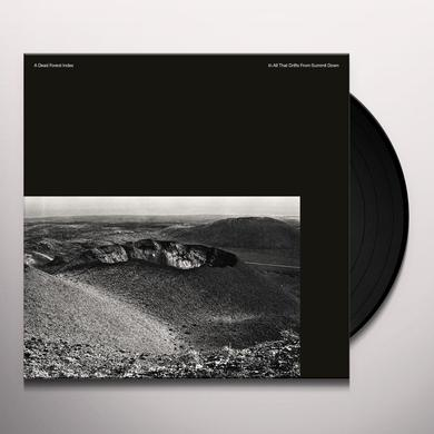 A Dead Forest Index IN ALL THAT DRIFTS FROM SUMMIT DOWN Vinyl Record - Digital Download Included