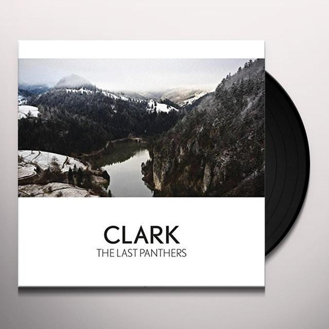 Clark LAST PANTHERS Vinyl Record - Digital Download Included