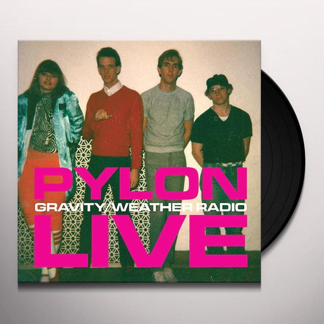 Pylon GRAVITY / WEATHER RADIO Vinyl Record