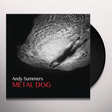 Andy Summers METAL DOG Vinyl Record - 180 Gram Pressing, UK Import