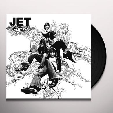 Jet GET BORN Vinyl Record - Holland Import