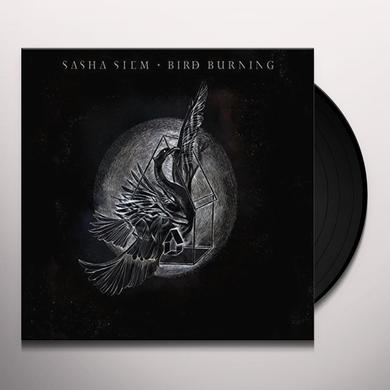 Sasha Siem BIRD BURNING Vinyl Record - UK Import