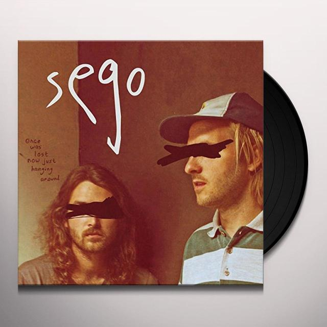 Sego ONCE WAS LOST NOW JUST HANGING AROUND Vinyl Record - UK Import