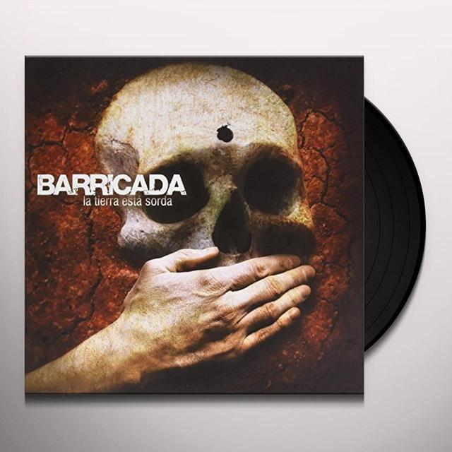 Barricada LA TIERRA ESTA SORDA Vinyl Record