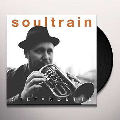 Stefan Dettl SOULTRAIN (GER) Vinyl Record