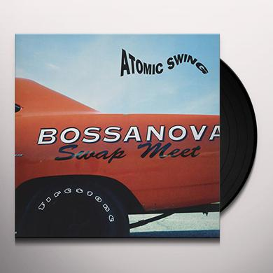 Atomic Swing BOSSANOVA SWAP MEET Vinyl Record