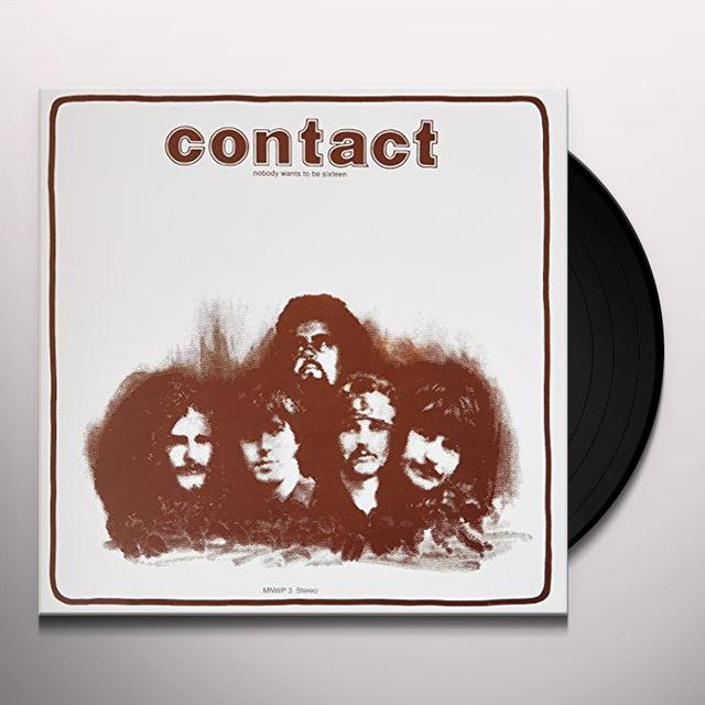 Contact NOBODY WANTS TO BE SIXTEEN Vinyl Record
