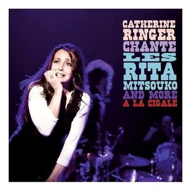 Catherine Ringer CHANTE LES RITA MITSOUKO AND MORE A LA CIGALE Vinyl Record