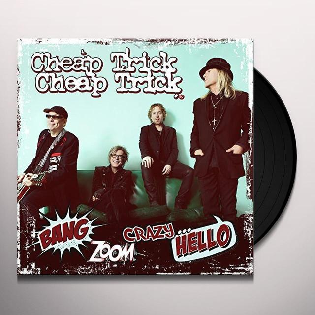 Cheap Trick BANG ZOOM CRAZY HELLO Vinyl Record