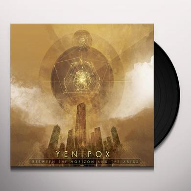 Yen Pox BETWEEN THE HORIZON AND THE ABYSS Vinyl Record