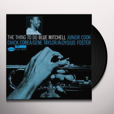 Blue Mitchell THING TO DO Vinyl Record - Reissue