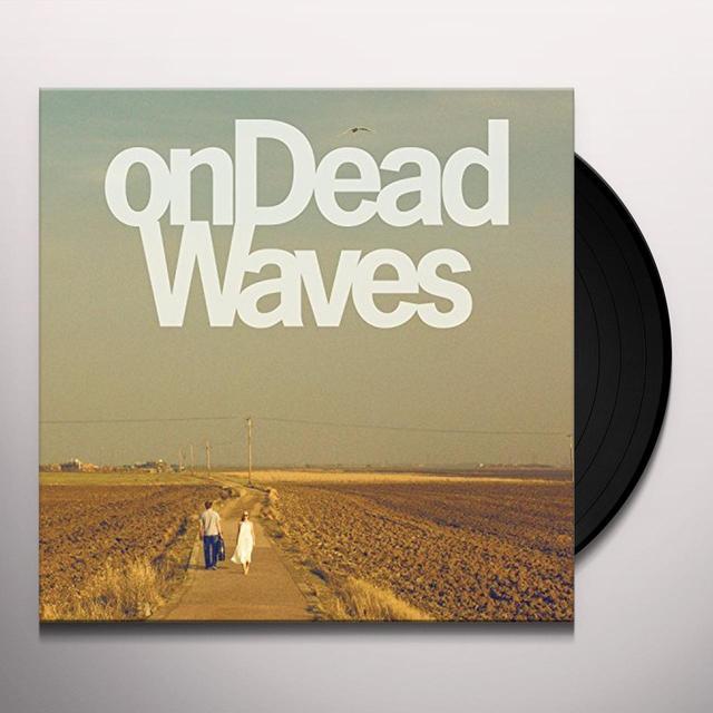 ON DEAD WAVES Vinyl Record - UK Import