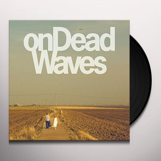 ON DEAD WAVES Vinyl Record - UK Release