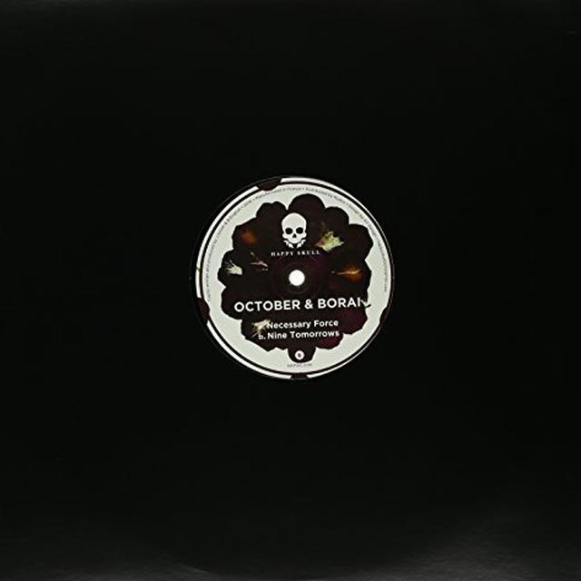 OCTOBER & BORAI NECESSARY FORCE / NINE TOMORROWS Vinyl Record