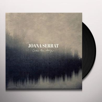 Joana Serrat CROSS THE VERGE Vinyl Record - UK Import