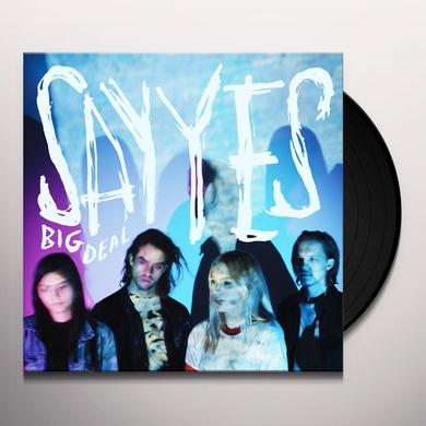 Big Deal SAY YES Vinyl Record - UK Release