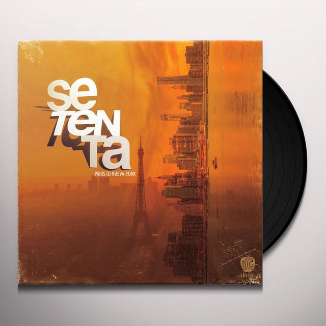 Setenta PARIS TO NUEVA YORK Vinyl Record