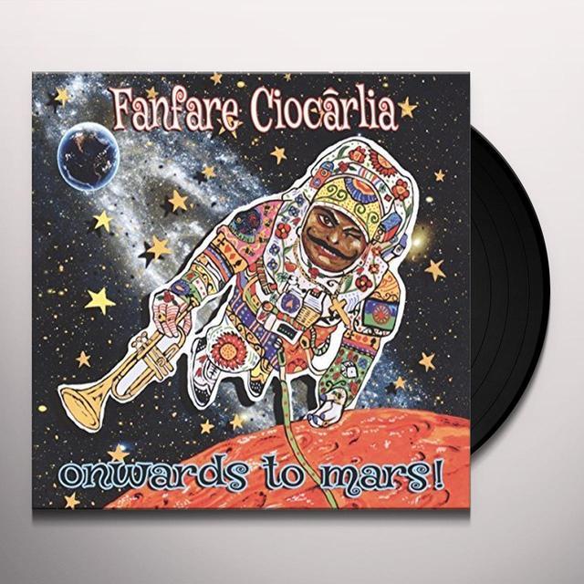 Fanfare Ciocarlia ONWARDS TO MARS Vinyl Record - Australia Import