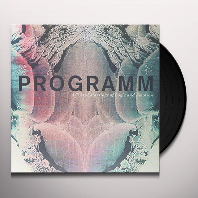 PROGRAMM A TORRID MARRIAGE OF LOGIC & EMOTION Vinyl Record