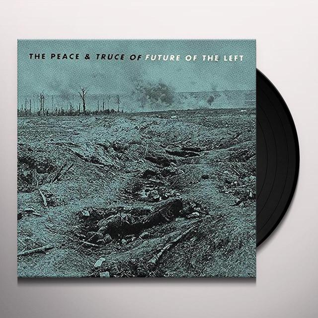PEACE & TRUCE OF FUTURE OF THE LEFT Vinyl Record - UK Import