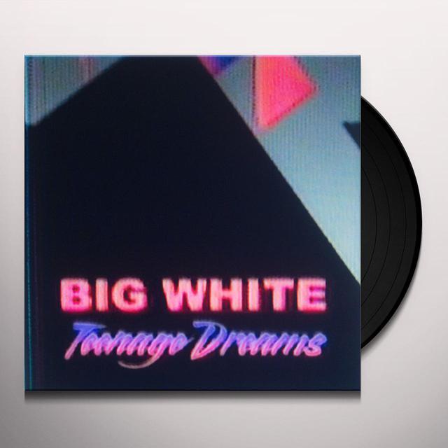 Big White TEENAGE DREAMS Vinyl Record