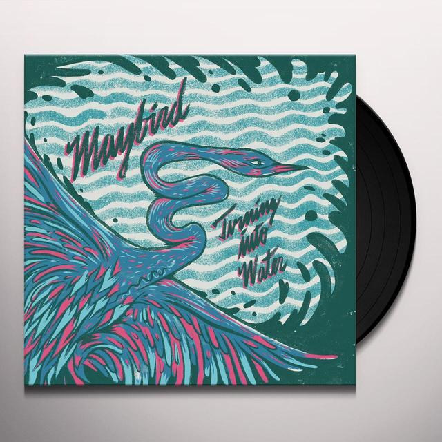 MAYBIRD TURNING INTO WATER Vinyl Record