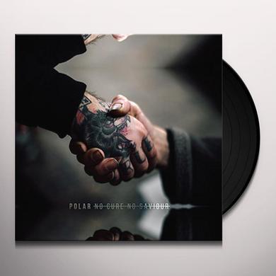Polar NO CURE NO SAVIOUR Vinyl Record