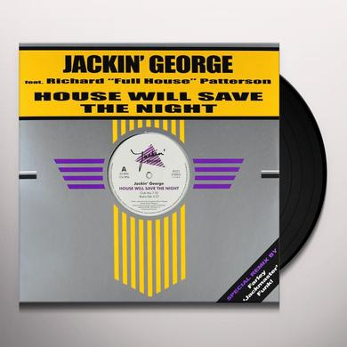 JACKIN' GEORGE HOUSE WILL SAVE THE NIGHT Vinyl Record