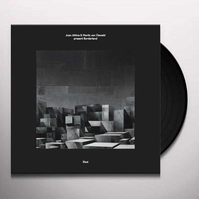 Atkins & Juan Moritz Von Oswald Present Borderland RIOD Vinyl Record