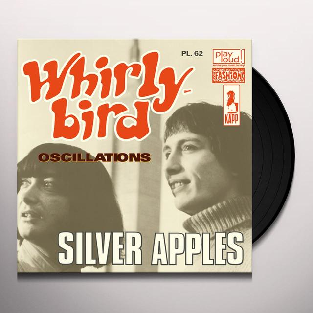 Silver Apples WHIRLY BIRD / OSCILLATIONS Vinyl Record