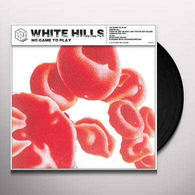 White Hills NO GAME TO PLAY (BONUS TRACKS) Vinyl Record