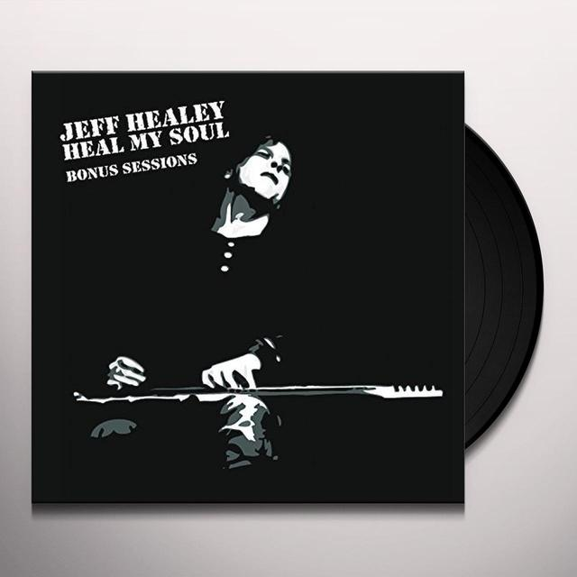 Jeff Healey HEAL MY SOUL: BONUS SESSIONS Vinyl Record - 10 Inch Single