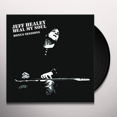 Jeff Healey HEAL MY SOUL: BONUS SESSIONS Vinyl Record