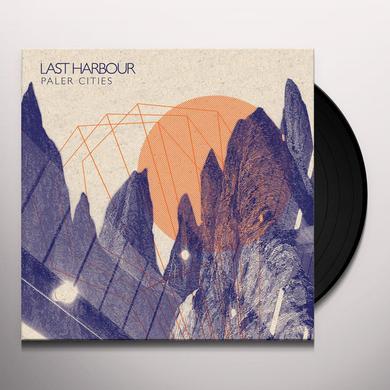 LAST HARBOUR PALER CITIES Vinyl Record