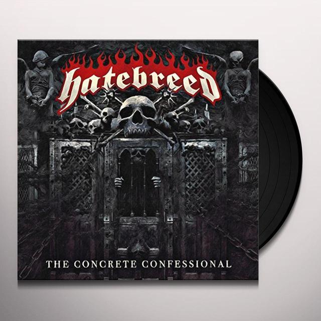 Hatebreed CONCRETE CONFESSIONAL Vinyl Record