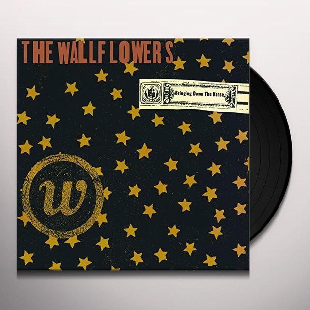 Wallflowers BRINGING DOWN THE HORSE Vinyl Record