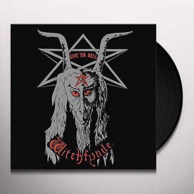 Witchfynde GIVE EM HELL Vinyl Record