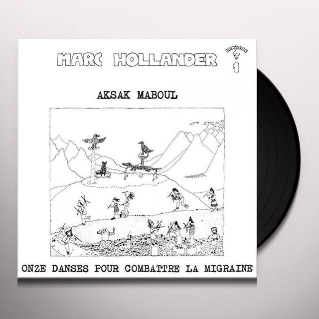 Aksak Maboul ONZE DANCES POUR COMBATTRE LA MIGRAINE Vinyl Record