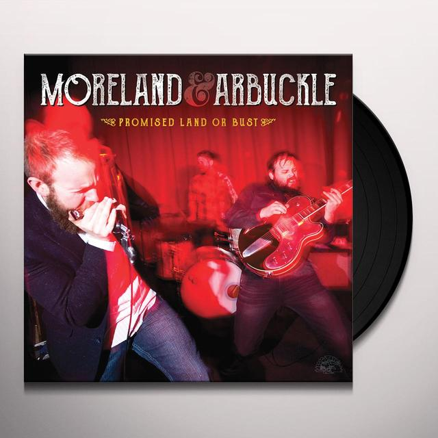 Moreland & Arbuckle PROMISED LAND OR BUST Vinyl Record - Digital Download Included