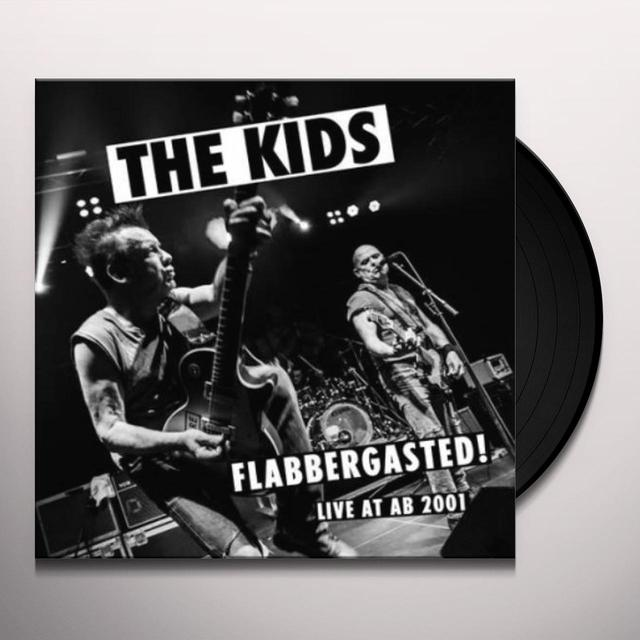 The Kids FLABBERGASTED (LIVE AT AB 2001) Vinyl Record
