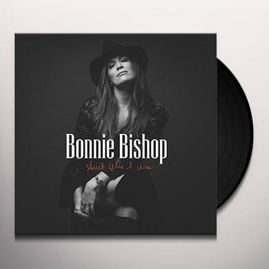Bonnie Bishop AIN'T WHO I WAS Vinyl Record
