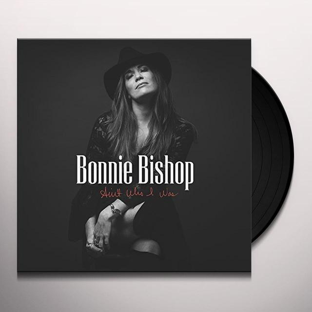 Bonnie Bishop AIN'T WHO I WAS Vinyl Record