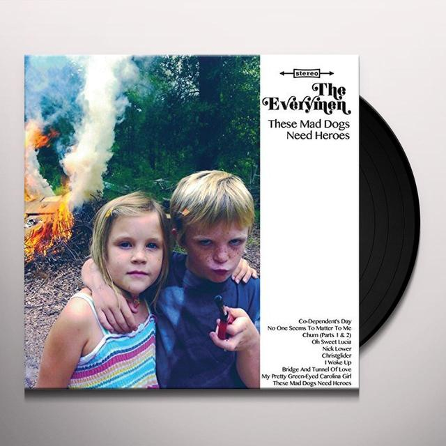 Everymen THESE MAD DOGS NEED HEROES Vinyl Record
