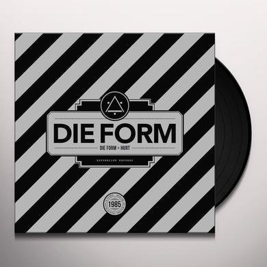DIE FORM - HURT Vinyl Record