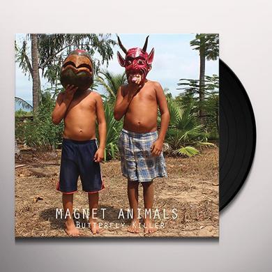 MAGNET ANIMALS BUTTERFLY KILLER Vinyl Record