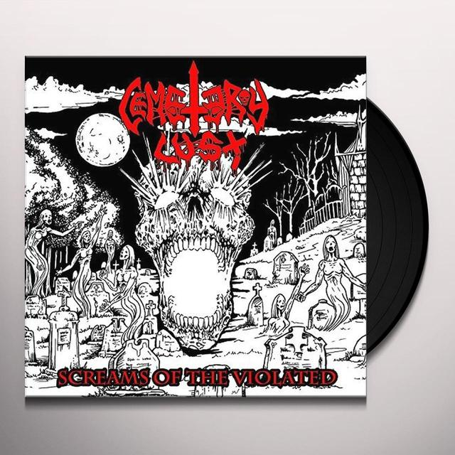 Cemetery Lust SCREAMS OF THE VIOLATED Vinyl Record