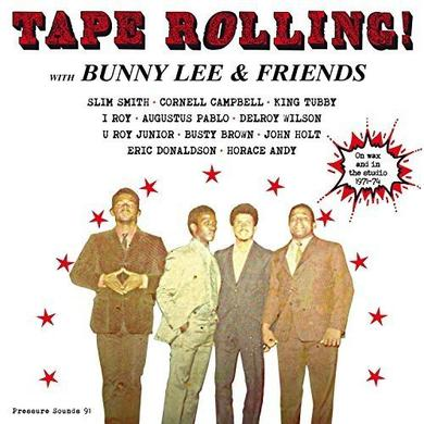 Bunny Lee / Friends TAPE ROLLING Vinyl Record
